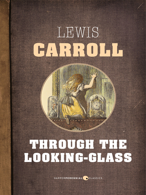 Title details for Through the Looking Glass by Lewis Carroll - Available