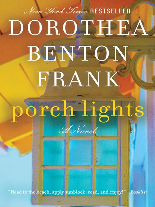 Title details for Porch Lights by Dorothea Benton Frank - Wait list