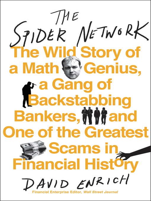 Title details for The Spider Network by David Enrich - Wait list