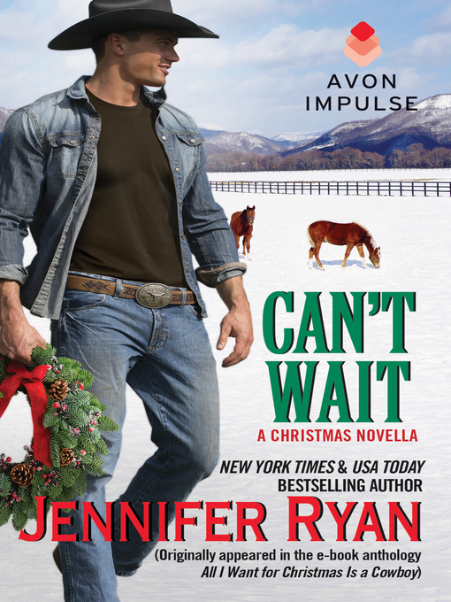 Title details for Can't Wait by Jennifer Ryan - Available