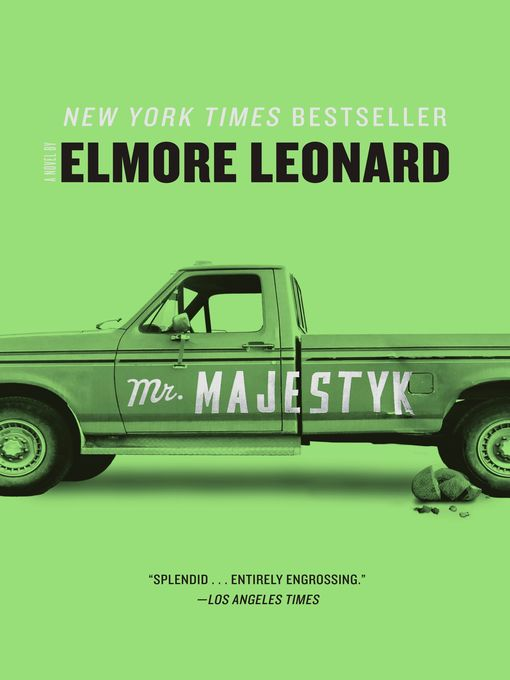 Title details for Mr. Majestyk by Elmore Leonard - Available
