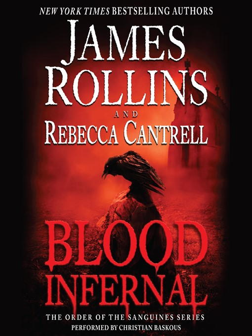 Title details for Blood Infernal by James Rollins - Available