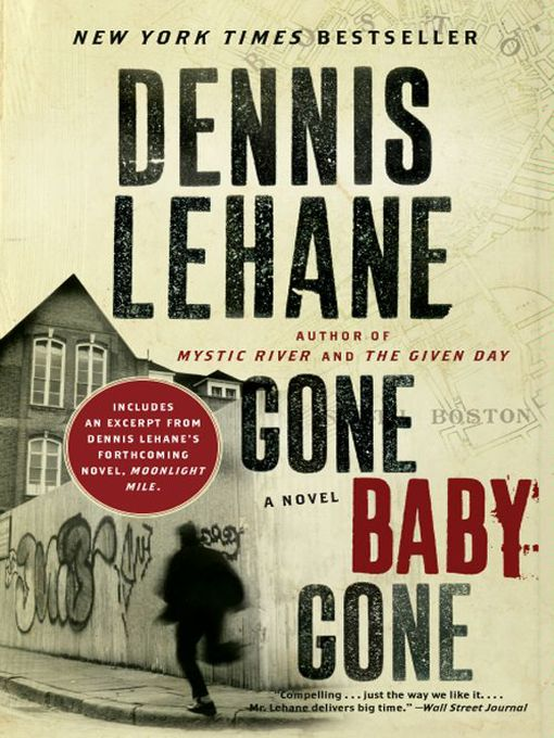 Title details for Gone, Baby, Gone with Bonus Content by Dennis Lehane - Available