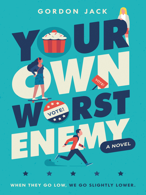 Title details for Your Own Worst Enemy by Gordon Jack - Available