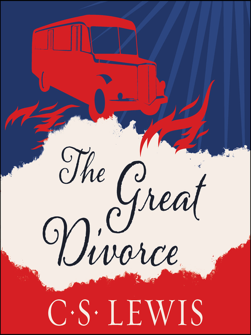 Title details for The Great Divorce by C. S. Lewis - Wait list