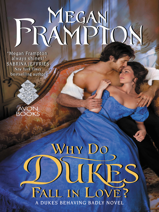 Title details for Why Do Dukes Fall in Love? by Megan Frampton - Wait list
