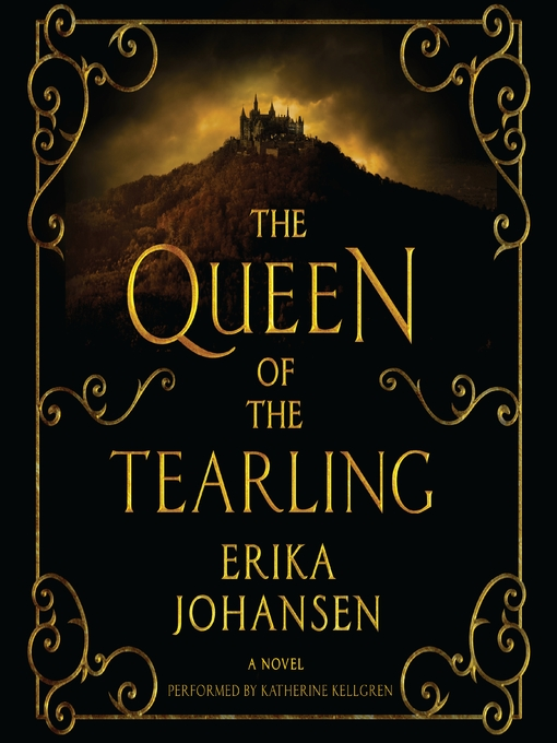 Title details for The Queen of the Tearling by Erika Johansen - Available