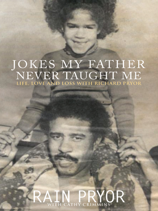 Title details for Jokes My Father Never Taught Me by Rain Pryor - Available