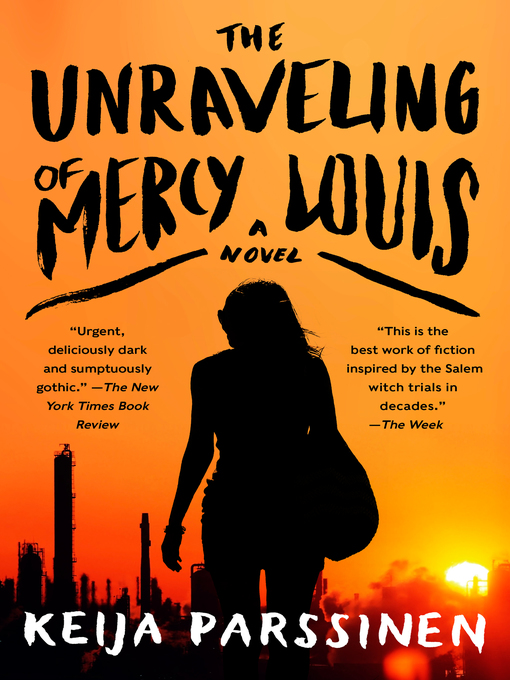 Title details for The Unraveling of Mercy Louis by Keija Parssinen - Available