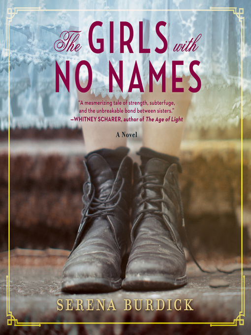 Title details for The Girls with No Names by Serena Burdick - Wait list