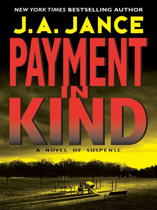 Title details for Payment in Kind by J. A. Jance - Available