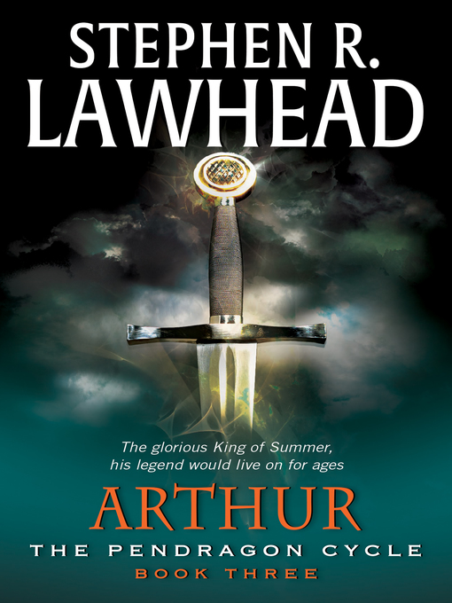 Title details for Arthur by Stephen R. Lawhead - Available