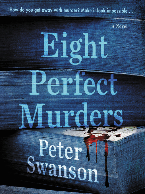 Title details for Eight Perfect Murders by Peter Swanson - Wait list