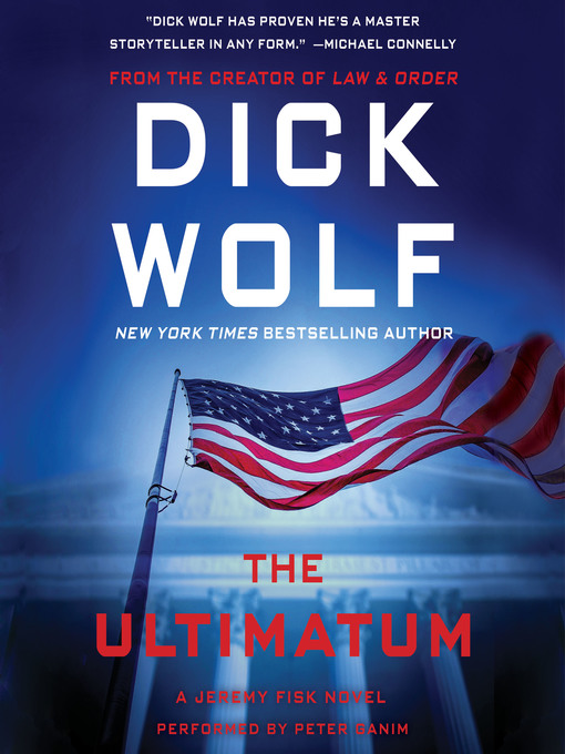 Title details for The Ultimatum by Dick Wolf - Wait list