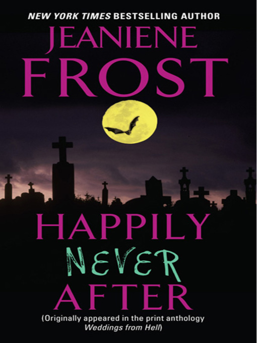 Title details for Happily Never After by Jeaniene Frost - Available