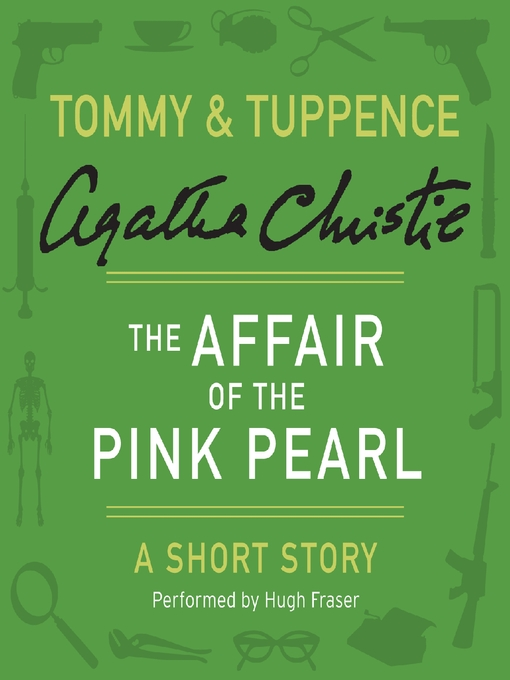 Title details for The Affair of the Pink Pearl by Agatha Christie - Wait list
