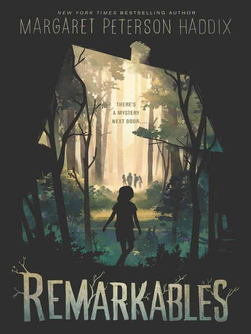Title details for Remarkables by Margaret Peterson Haddix - Wait list