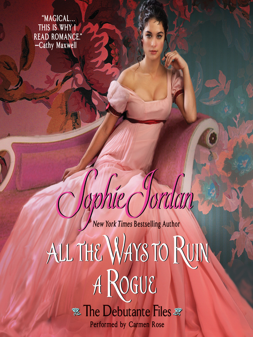 Title details for All the Ways to Ruin a Rogue by Sophie Jordan - Available