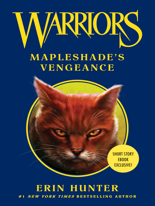 Title details for Mapleshade's Vengeance by Erin Hunter - Available