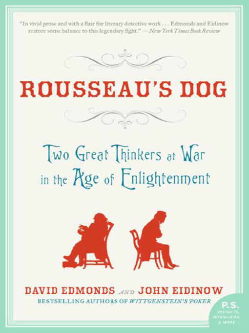 Title details for Rousseau's Dog by David Edmonds - Available