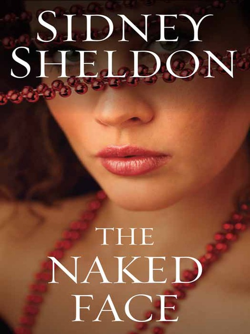 Title details for The Naked Face by Sidney Sheldon - Available