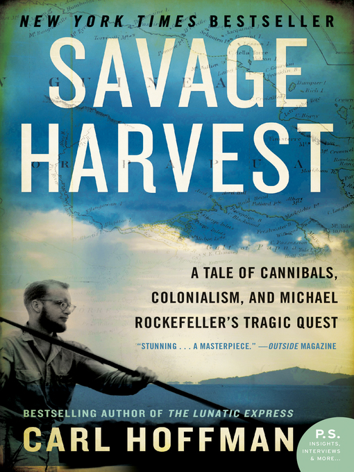 Title details for Savage Harvest by Carl Hoffman - Available