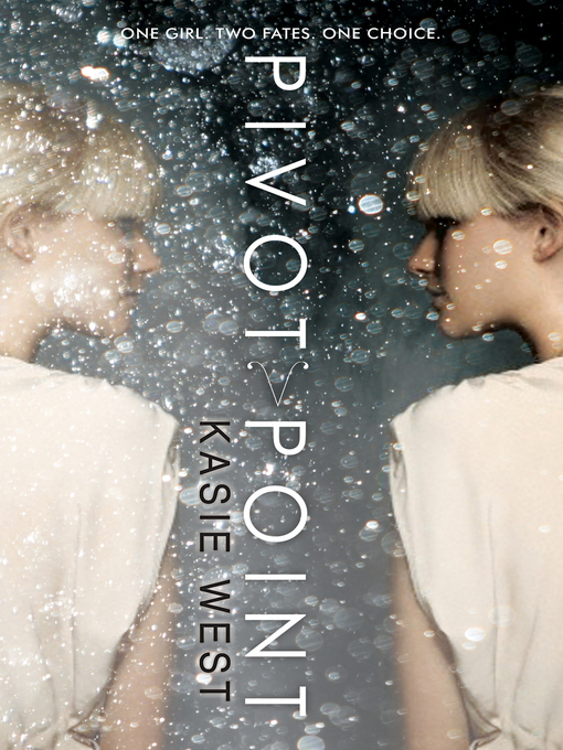 Title details for Pivot Point by Kasie West - Available