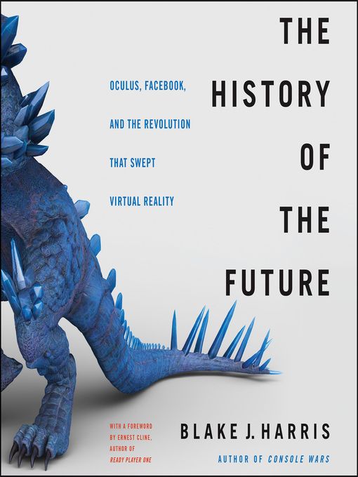 Title details for The History of the Future by Blake J. Harris - Available