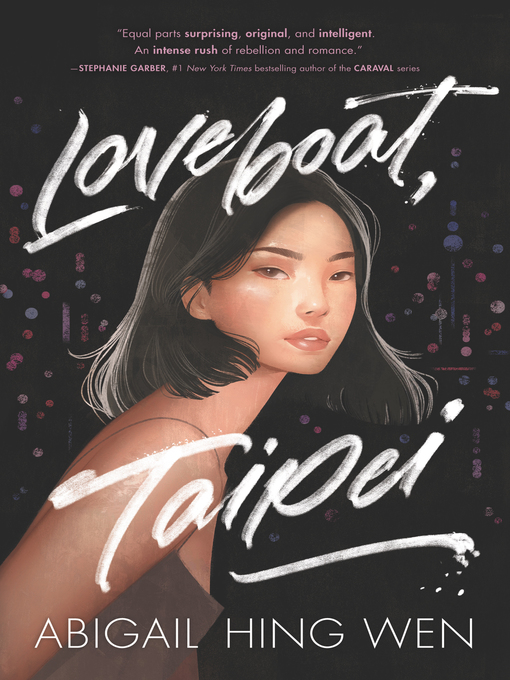 Title details for Loveboat, Taipei by Abigail Hing Wen - Available