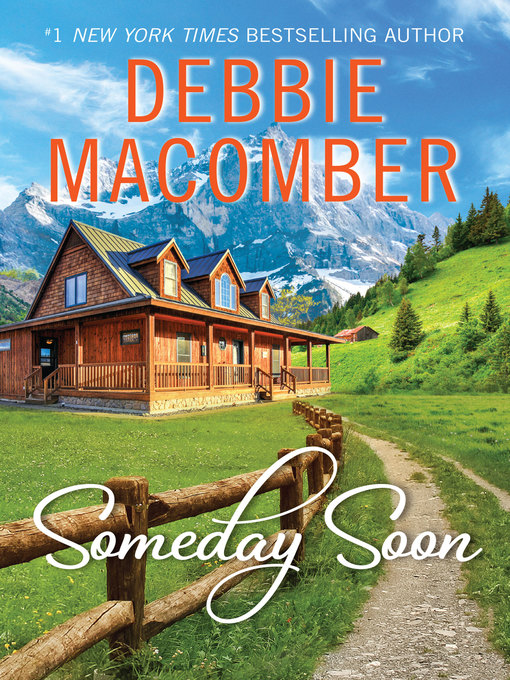 Title details for Someday Soon by Debbie Macomber - Wait list