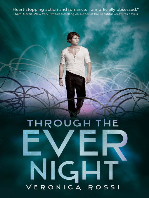 Title details for Through the Ever Night by Veronica Rossi - Wait list