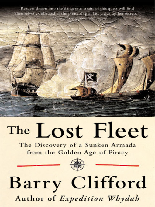 Title details for The Lost Fleet by Barry Clifford - Available