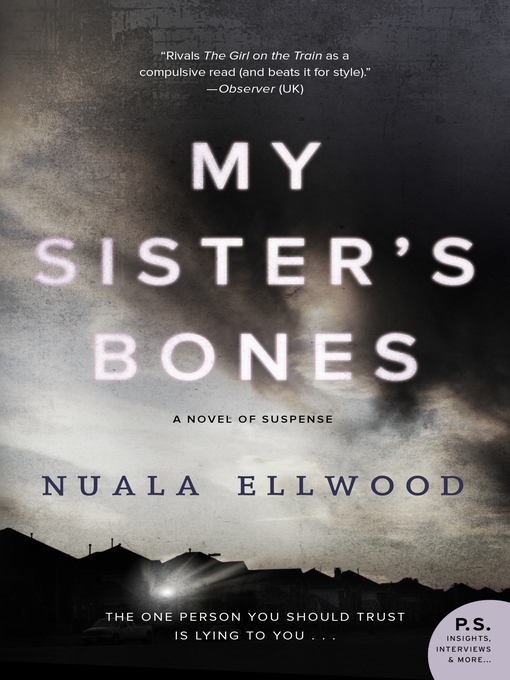Title details for My Sister's Bones by Nuala Ellwood - Available