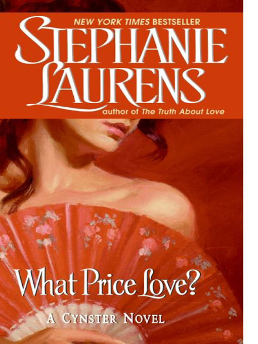 Title details for What Price Love? by STEPHANIE LAURENS - Available
