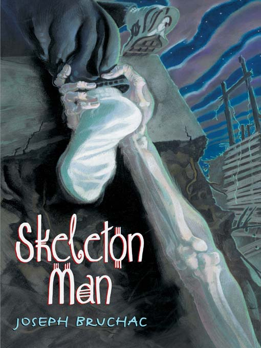 Title details for Skeleton Man by Joseph Bruchac - Available