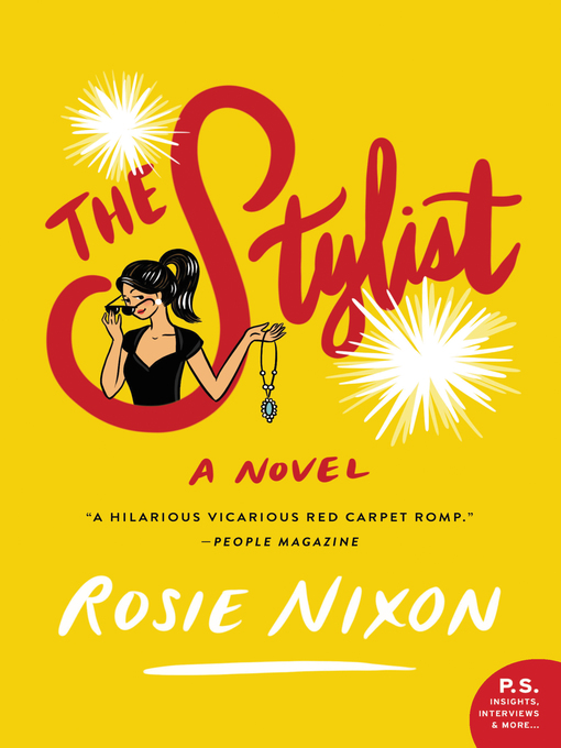 Title details for The Stylist by Rosie Nixon - Available