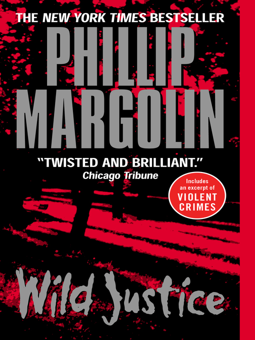 Title details for Wild Justice by Phillip Margolin - Wait list