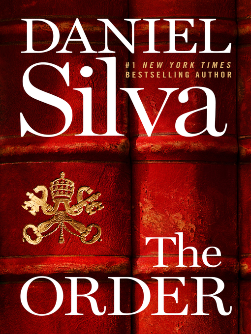 Title details for The Order by Daniel Silva - Available