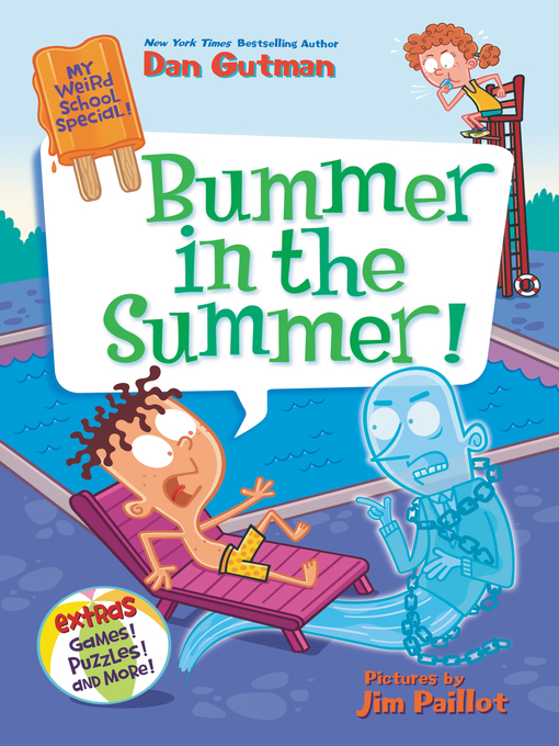 Title details for Bummer in the Summer! by Dan Gutman - Wait list