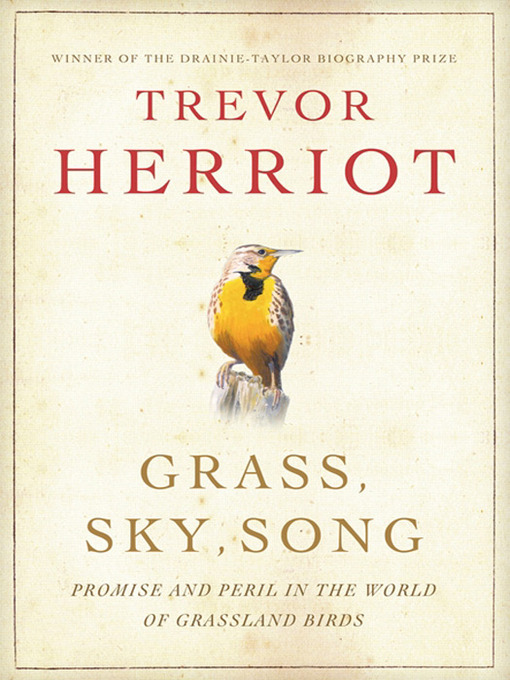Title details for Grass, Sky, Song by Trevor Herriot - Available