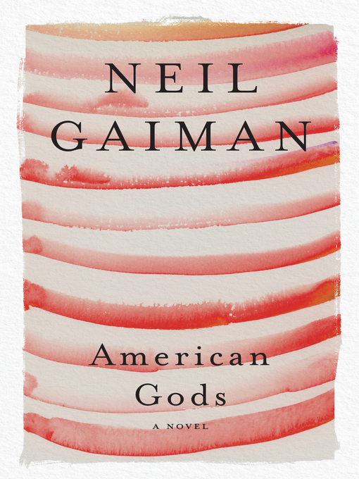 Title details for American Gods by Neil Gaiman - Wait list