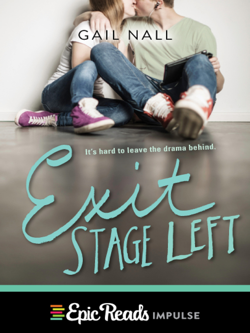 Title details for Exit Stage Left by Gail Nall - Available