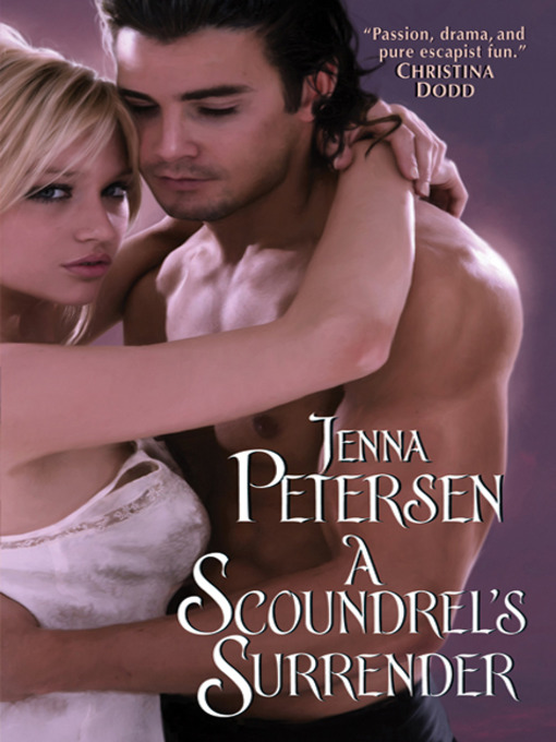 Title details for A Scoundrel's Surrender by Jenna Petersen - Available