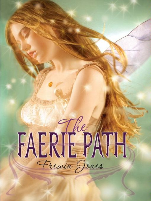 Title details for The Faerie Path by Frewin Jones - Available