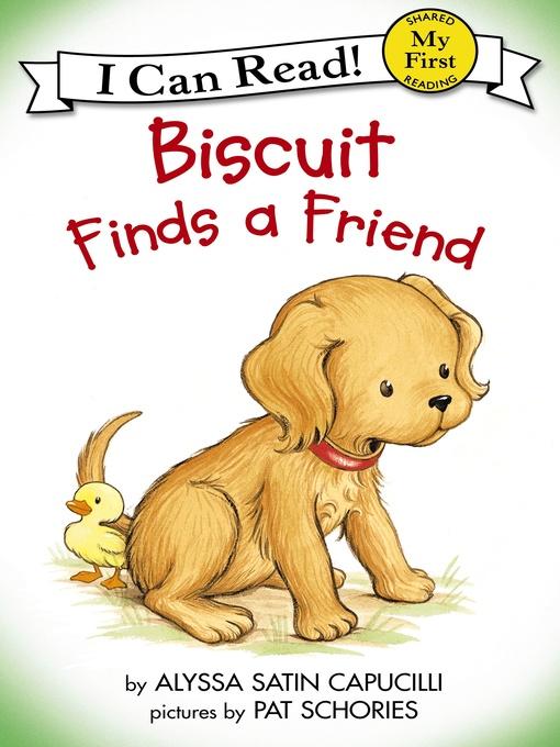 Title details for Biscuit Finds a Friend by Alyssa Satin Capucilli - Wait list