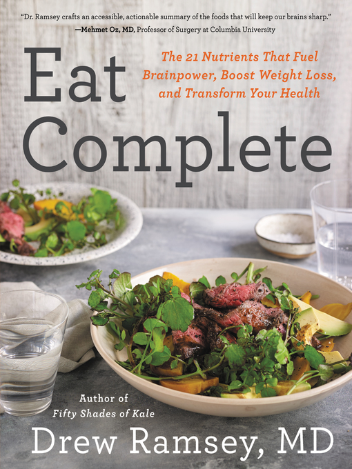 Title details for Eat Complete by Drew Ramsey, M.D. - Available
