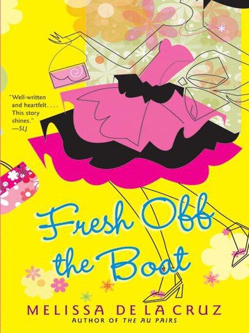 Title details for Fresh Off the Boat by Melissa de la Cruz - Available