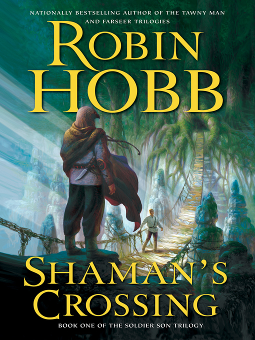 Title details for Shaman's Crossing by Robin Hobb - Wait list