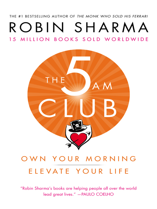 Title details for The 5 AM Club by Robin Sharma - Available