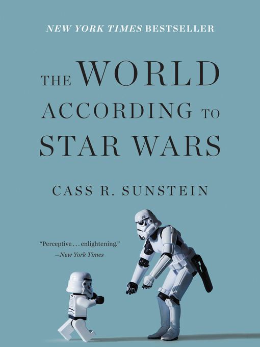 Title details for The World According to Star Wars by Cass R. Sunstein - Wait list
